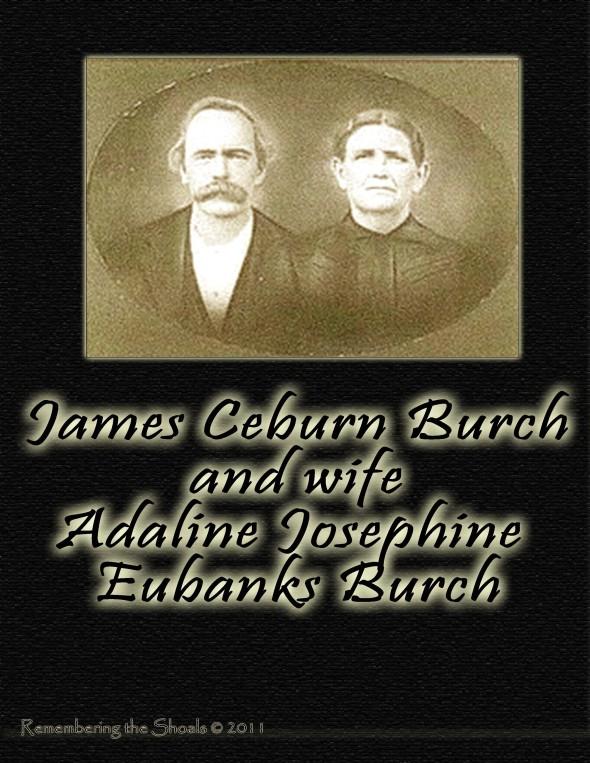 James Ceburn Burch and wife Adaline Eubanks Burch