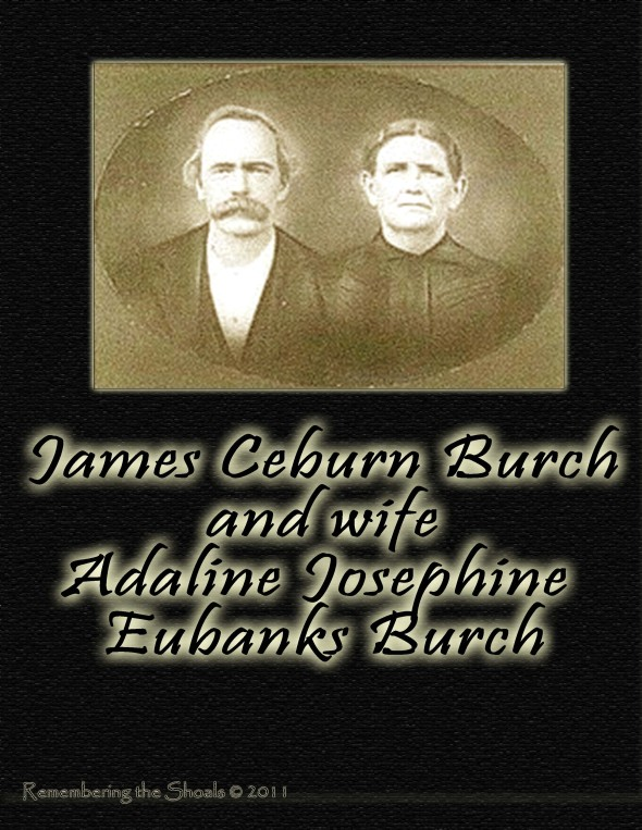 James Ceburn Burch and wife Adaline Eubanks Burch