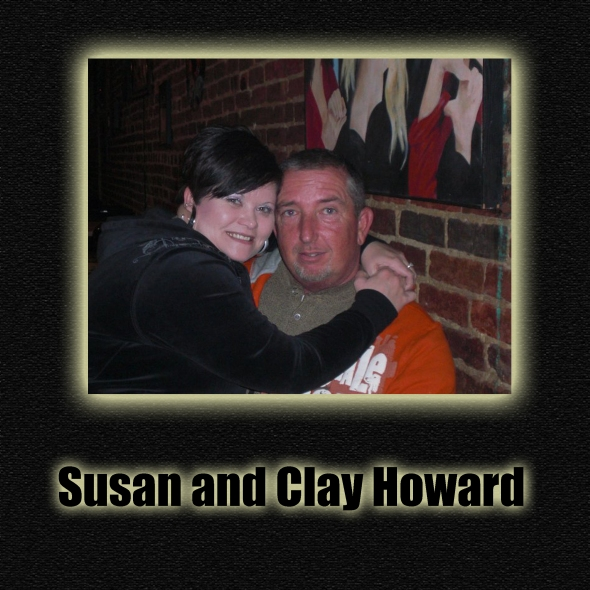 Susan and Clay Howard