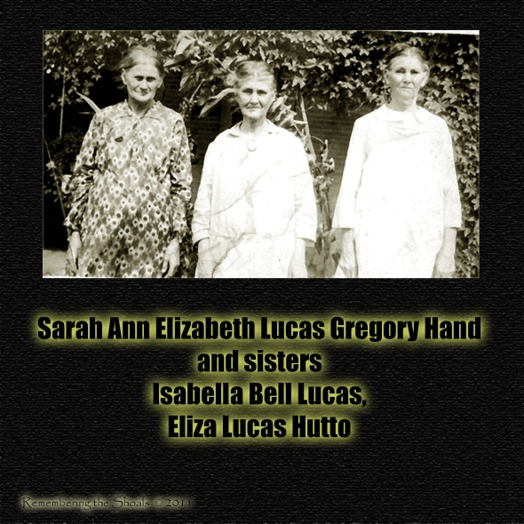 Sarah Ann Elizabeth Lucas Gregory Hand and sisters Isabella and Eliza Jane Lucas